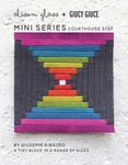 Mini Series Courthouse Step Pattern By Alison Glass + Giucy Giuce