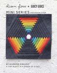 Mini Series Hexagon Step by Alison Glass +Giucy Giuce
