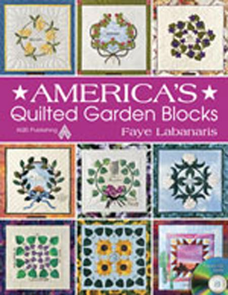 AMERICA'S QUILTED GARDEN