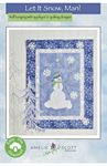 Let It Snow, Man! Machine Embroidery Pattern