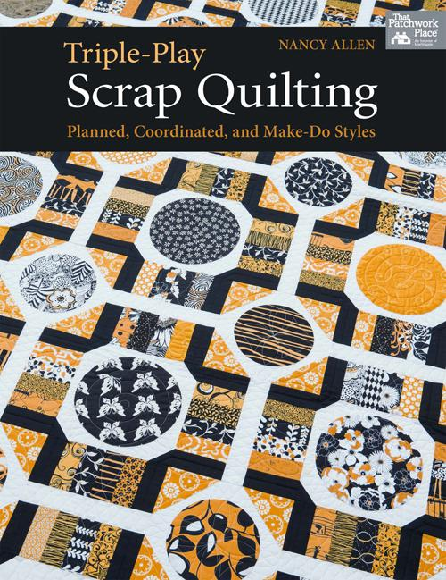 Triple-Play Scrap Quilting Triple-Play Scrap Quilting