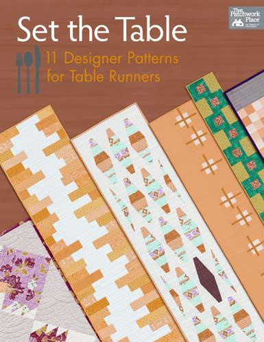 Set The Table [11 Designer Patterns for Table Runners]