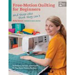 FreeMotion Quilting for Begin