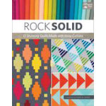 Rock Solid: 13 Stunning Quilts Made with Kona Cottons (Book)