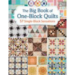 The Big Book of One Block Quilts (57 Single-Block Sensstions) - Martingale