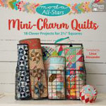 Moda All Stars Mini Charm Quilts