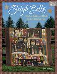 Sleigh Bells Stich a Folk Art Quilt Winter Wishes