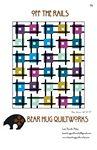 Bear Hug Quiltworks - Off the Rails