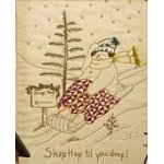 Quilting Snowladies - Shop Hop Till You Drop Pattern by Chickadee Hollow Designs