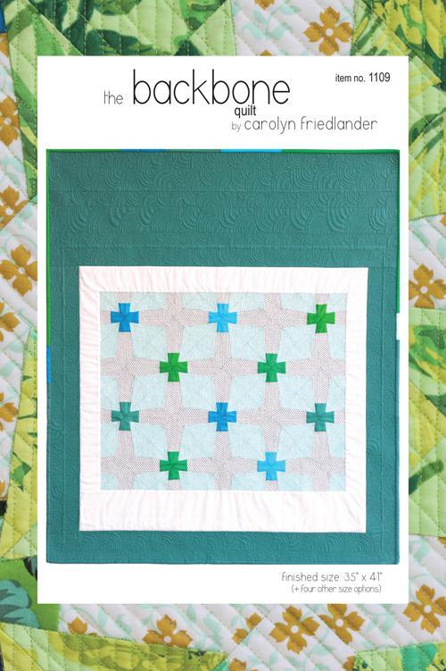 The Backbone Quilt Pattern by Carolyn Friedlander