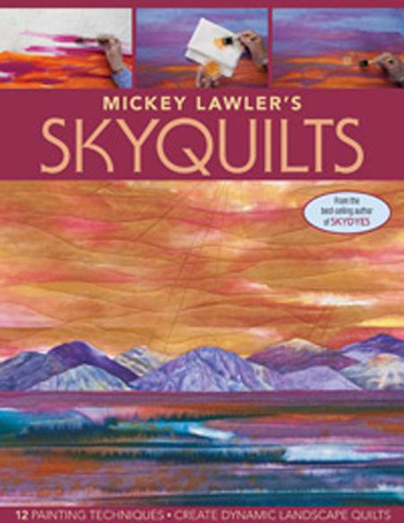 Mickey Lawler's Sky Quilts