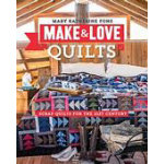 Make Love Quilts