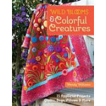 Wild Blooms & Colorful Creatures (Wendy Williams)
