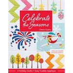 Celebrate the Seasons Book by C & T Publishing@