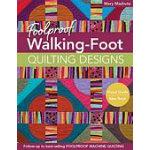 Foolproof Walking Foot Quilt Designs