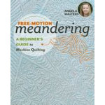 Free Motion Meandering by Angela Walters