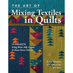 Art of Mixing Textiles in Quilting