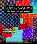Boro & Sashiko, Harmonious Imperfection