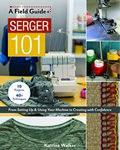 A Field Guide Serger 101