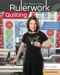The Ultimate Guide to Rulerwork Quilting Custom Book | Amanda Murphy