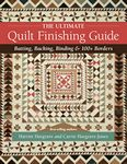 BK- The Ultimate Quilt Finishing Guide