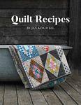 Pre-order - Quilt Recipes