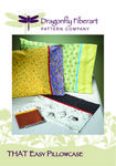 That Easy Pillowcase Pattern