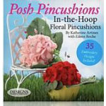 Posh PincushionsIn the Hoop