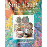 Strip Happy Quilting on a Roll
