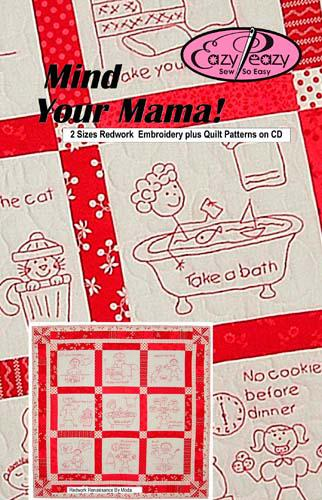 Mind Your Mama! Embroidery plus Quilt Patterns CD