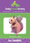 Funky Friends Factory Sue Squirrel