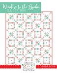 Windows to the Garden Quilt Pattern