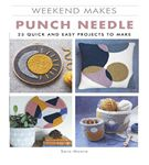 Weekend Makes Punch Needle