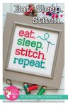 Eat Sleep Stitch Repeat Cross Stitch Pattern