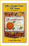 With a grateful heart wall hanging pattern