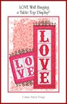 LOVE WALL HANGING & TABLE TOP DISPLAY