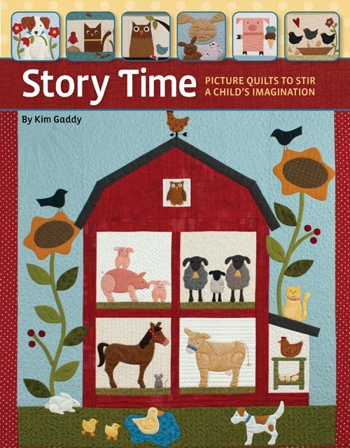 Story Time Story Time: Picture Quilts to Stir a Child's