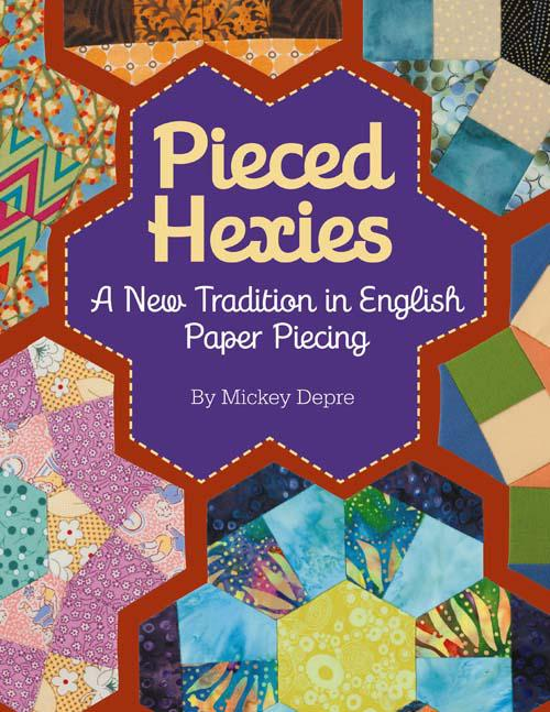 Pieced Hexies by Mickey Depre