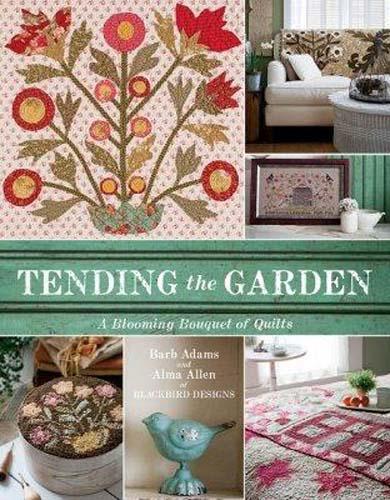 Tending The Garden Tending The Garden