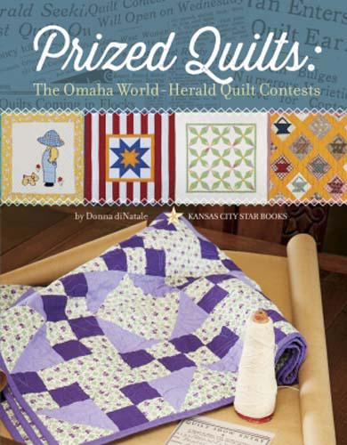 Prized Quilts Prized Quilts:The Omaha World-Herald Quilt Contest