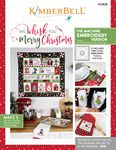 We Whisk You a Merry Christmas Quilt (Machine Embroidery Book)