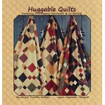 HUGGABLE QUILTS BY KANSAS TROUBLES QUILTERS