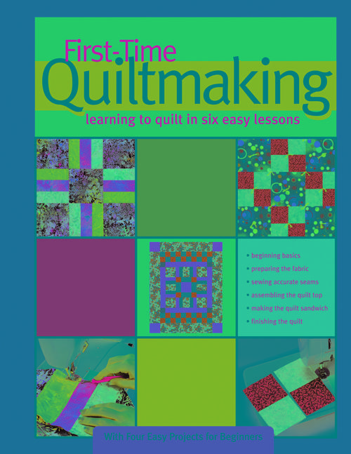 First Time Quiltmaking
