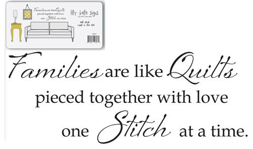 Families are like quilts....Vinyl Decal