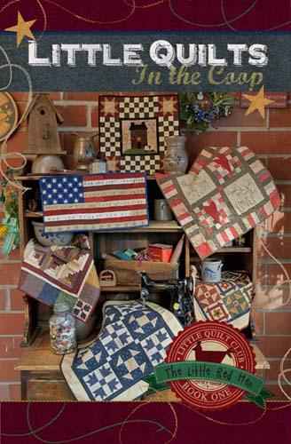 Little Quilts in the Coop - The Little Red Hen