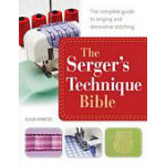 Sergers Technique Bible
