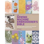 Sewing Machine Embroiderer's Bible