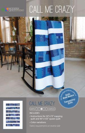 Modern Quilt Studio: Call Me Crazy Pattern