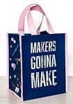 Makers Gonna Make Tote