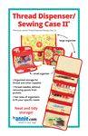 Thread Dispenser/Sewing Case 2